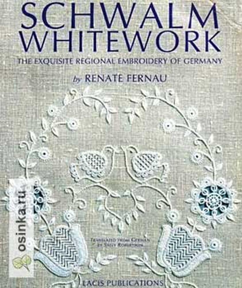 """Фото. Обложка книги Renate Fernau """"Schwalm Whitework""""."""