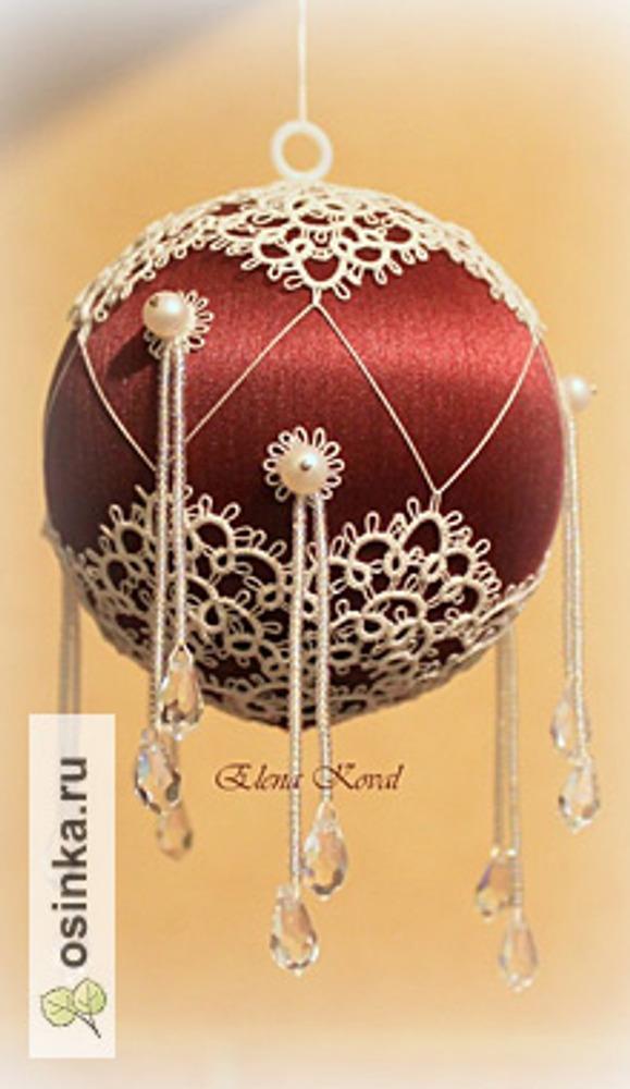 Фото. Елочная игрушка, декорированная в технике фриволите. Автор работы - monedido .